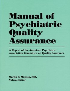 Manual of Psychiatric Quality Assurance