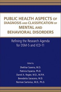 Public Health Aspects of Diagnosis and Classification of Mental and Behavioral Disorders
