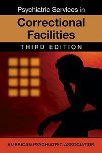 Psychiatric Services in Correctional Facilities Third Edition