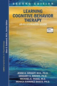 Learning Cognitive-Behavior Therapy Second Edition
