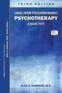 Long-Term Psychodynamic Psychotherapy Third Edition