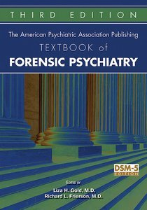 American Psychiatric Association Publishing Textbook of Forensic Psychiatry Third Edition