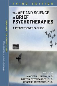 Art and Science of Brief Psychotherapies Third Edition