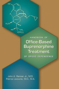 Office-Based Buprenorphine Treatment of Opioid Use Disorder Second Edition