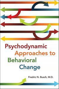 Psychodynamic Approaches to Behavioral Change