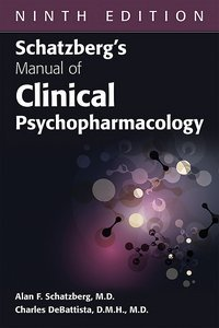 Schatzbergs Manual of Clinical Psychopharmacology Ninth Edition