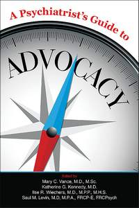Cover of A Psychiatrist's Guide to Advocacy