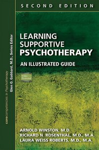 Learning Supportive Psychotherapy, Second Edition