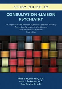 Study Guide to Consultation-Liaison Psychiatry