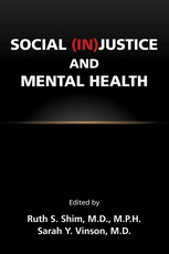 Social InJustice and Mental Health