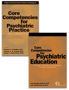 SET of Core Competencies for Psychiatric Education and Psychiatric Practice