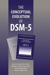 Conceptual Evolution of DSM-5