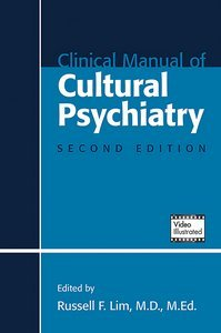 Clinical Manual of Cultural Psychiatry Second Edition