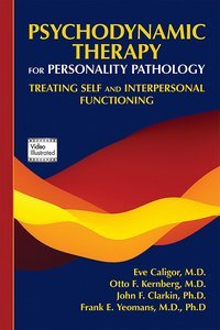Psychodynamic Therapy for Personality Pathology
