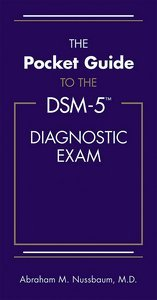Pocket Guide to the DSM-5 Diagnostic Exam