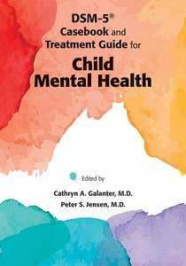DSM-5 Casebook and Treatment Guide for Child Mental Health