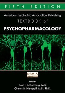 American Psychiatric Association Publishing Textbook of Psychopharmacology Fifth Edition