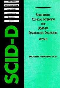 Structured Clinical Interview for DSM-IV Dissociative Disorders SCID-D-R