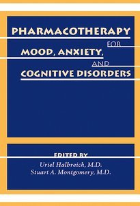 Pharmacotherapy for Mood, Anxiety, and Cognitive Disorders